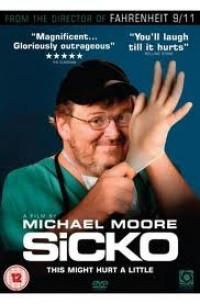 Sicko - az egészségügyről őszintén